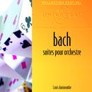 J.S. Bach: Suites pour orchestre/Orchestre De Chambre De Toulouse, Louis Auriacombe