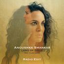 Land Of Gold (Radio Edit) (feat. Alev Lenz)/Anoushka Shankar