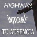 Tu Ausencia/Intocable