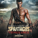 Spartacus: Vengeance (Music From The Starz Original Series)/Joseph LoDuca