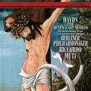 Haydn: The Seven Last Words Of Our Saviour On The Cross/Riccardo Muti, Berliner Philharmoniker