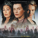 The Mists Of Avalon (Original Television Soundtrack)/Lee Holdridge