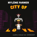 City Of Love (Martin's Remix) (feat. Shaggy)/Mylène Farmer