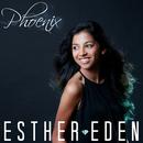 Phoenix/Esther Eden