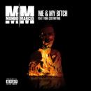 Me & My Bitch (feat. Fidia Costantino)/Mondo Marcio