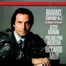 Brahms: Symphony No. 3; Alto Rhapsody/Riccardo Muti, Jessye Norman, Philadelphia Orchestra