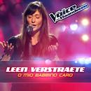 O Mio Babbino Caro (The Voice Van Vlaanderen 2016)/Leen Verstraete