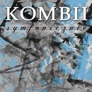 Kombii Symfonicznie (Live)/Kombii