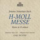 J.S.バッハ:ミサ曲ロ短調 BWV232/Maria Stader, Hertha Töpper, Ernst Haefliger, Dietrich Fischer-Dieskau, Münchener Bach-Orchester, Karl Richter, Münchener Bach-Chor