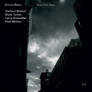 New York Days/Enrico Rava, Stefano Bollani, Mark Turner, Larry Grenadier, Paul Motian