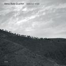 Matanë Malit/Elina Duni Quartet
