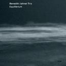 Equilibrium/Benedikt Jahnel Trio