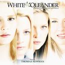 White Oleander (Original Motion Picture Soundtrack)/Thomas Newman, Various Artists