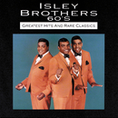 60s Greatest Hits And Rare Classics/The Isley Brothers
