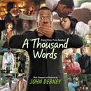 A Thousand Words (Original Motion Picture Soundtrack)/John Debney