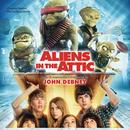 Aliens In The Attic (Original Motion Picture Soundtrack)/John Debney