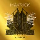 Funeral/Mavrick