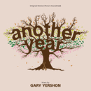 Another Year (Original Motion Picture Soundtrack)/Gary Yershon