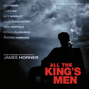 All The King's Men (Original Motion Picture Soundtrack)/James Horner