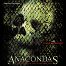 Anacondas: The Hunt For The Blood Orchid (Original Motion Picture Soundtrack)/Nerida Tyson-Chew