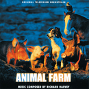 Animal Farm (Original Television Soundtrack)/Richard Harvey