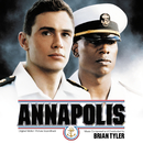 Annapolis (Original Motion Picture Soundtrack)/Brian Tyler