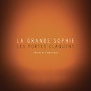 Les portes claquent (Duo & Remixes)/La Grande Sophie