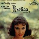 Exotica Volume II/Martin Denny