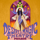 Desire's Magic Theatre/Purson