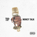 Money Talk/T.I.