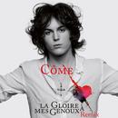 La gloire à mes genoux(Skydancers Remix - Extrait de l'opéra rock 'Le rouge et le noir')/Côme