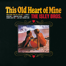 This Old Heart Of Mine/The Isley Brothers