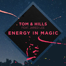 Energy In Magic (feat. Jared Lee)/Tom & Hills