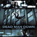 Dead Man Down (Original Motion Picture Soundtrack)/Jacob Groth
