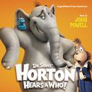 Dr. Seuss' Horton Hears A Who! (Original Motion Picture Soundtrack)/John Powell