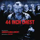 44 Inch Chest (Original Motion Picture Soundtrack)/Angelo Badalamenti