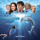 Dolphin Tale (Original Motion Picture Soundtrack)/Mark Isham