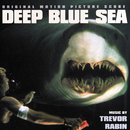 Deep Blue Sea (Original Motion Picture Score)/Trevor Rabin