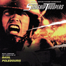 Starship Troopers (Original Motion Picture Soundtrack)/Basil Poledouris