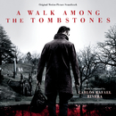 A Walk Among The Tombstones (Original Motion Picture Soundtrack)/Carlos Rafael Rivera
