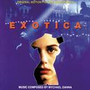 Exotica (Original Motion Picture Soundtrack)/Mychael Danna