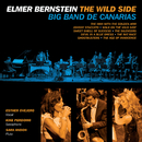 Elmer Bernstein: The Wild Side/Big Band De Canarias
