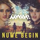 Nuwe Begin/Mwah