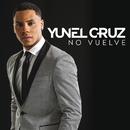 No Vuelve/Yunel Cruz