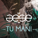 Tu Mani/Mc Aese