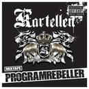 Programrebeller (Mixtape)/Kartellen