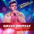 I'm Gonna Be (500 miles) (The Voice Van Vlaanderen 2016)/Gilles Muylle