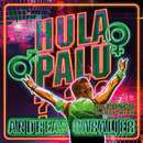 Hulapalu (DJ Fosco Dance Mixe)/Andreas Gabalier