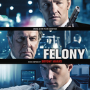 Felony (Original Motion Picture Soundtrack)/Bryony Marks