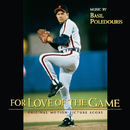 For Love Of The Game (Original Motion Picture Score)/Basil Poledouris